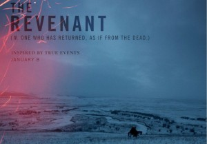 The Revenant – a visual feast.
